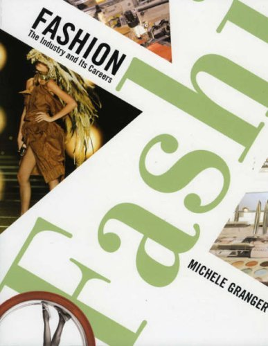 Fashion: The Industry and Its Careers 9781563675805