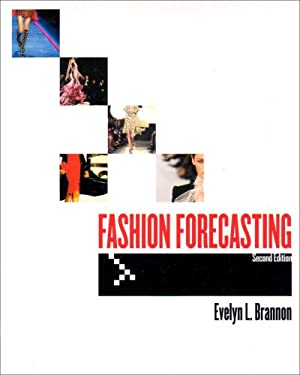 Fashion Forecasting: Research, Analysis, and Presentation 9781563673504