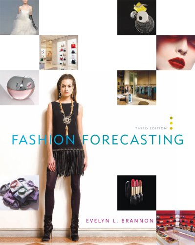 Fashion Forecasting (2nd Edition) by Evelyn L. Brannon