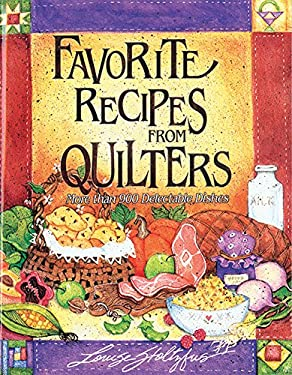 Favorite Recipes from Quilters 9781561480715