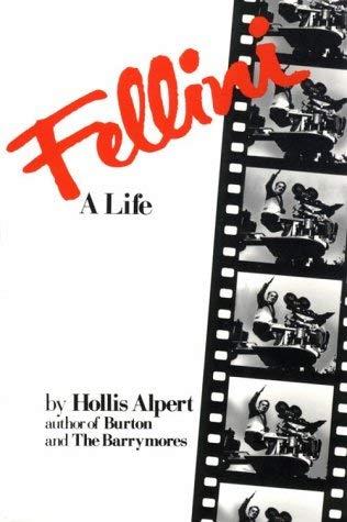 Fellini: A Life 9781569249543