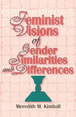 Feminist Visions of Gender Similarities and Differences 9781560249634
