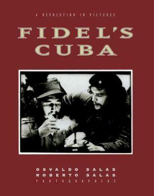Fidel's Cuba (CL) 9781560251927