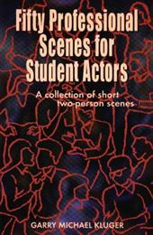 Fifty Professional Scenes for Student Actors: A Collection of Short Two-Person Scenes 7004476