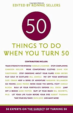 Fifty Things to Do When You Turn Fifty 9781569065907