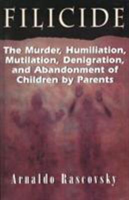 Filicidethe Murder Humiliatio 9781568214566