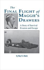 Final Flight of Maggies's Drawer: A Story of Survival Evasion and Escape (Limited) 6968781