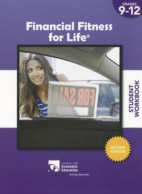 Financial Fitness for Life Student Workbook, Grades 9-12 9781561836970