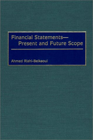 Financial Statements -- Present and Future Scope 9781567203929