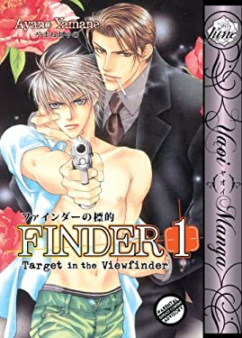 Finder Volume1: Target in the View Finder (Yaoi) 9781569701867