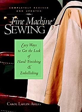 Fine Machine Sewing 9781561584871