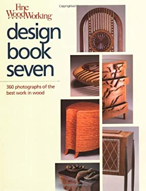 Fine Woodworking Design: 360 Photographs of the Best Work in Wood 9781561581245