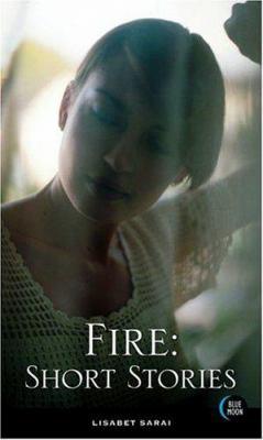 Fire: Short Stories 9781562014742