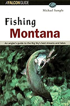 Fishing Montana, Revised 9781560446866