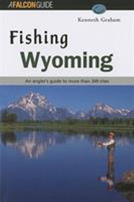 Fishing Wyoming 9781560446293