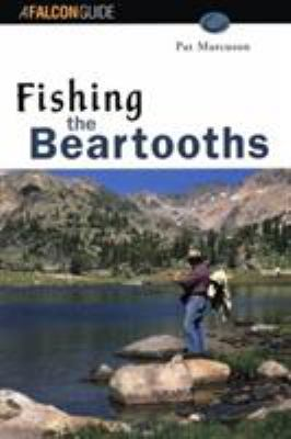 Fishing the Beartooths 9781560444343