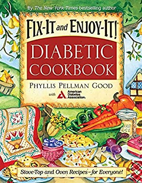 Fix-It and Enjoy-It! Diabetic Cookbook: Stove-Top and Oven Recipes--For Everyone! 9781561485796