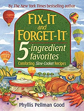 Fix-It and Forget-It 5-Ingredient Favorites: Comforting Slow Cooker Recipes 9781561485307
