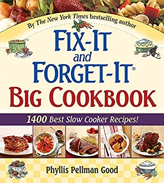 Fix-It and Forget-It Big Cookbook: 1400 Best Slow Cooker Recipes! 9781561486403