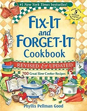 Fix-It and Forget-It Cookbook: 700 Great Slow Cooker Recipes 9781561486854
