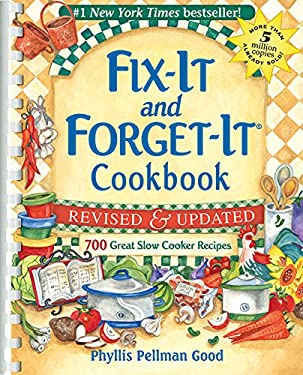 Fix-It and Forget-It Cookbook: 700 Great Slow Cooker Recipes 9781561486861