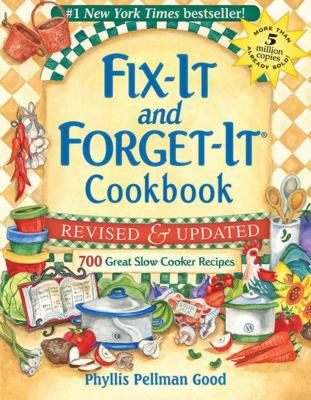 Fix-It and Forget-It Cookbook: 700 Great Slow Cooker Recipes 9781561486878