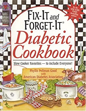 Fix-It and Forget-It Diabetic Cookbook: Slow-Cooker Favorites to Include Everyone! 9781561484607