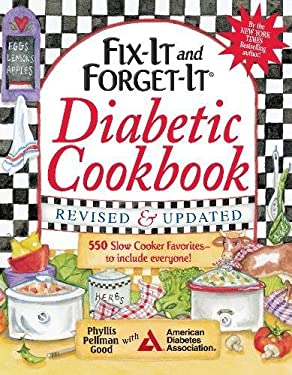 Fix-It and Forget-It Diabetic Cookbook, Revised and Updated: 600 Slow Cooker Favorites to Include Everyone 9781561487783