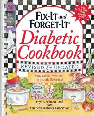 Fix-It and Forget-It Diabetic Cookbook, Revised and Updated: 600 Slow Cooker Favorites to Include Everyone 9781561487790