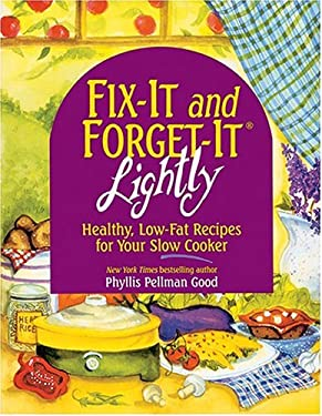 Fix-It and Forget-It Lightly: Healthy Low-Fat Recipes 9781561484331