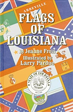 Flags of Louisiana 9781565540477