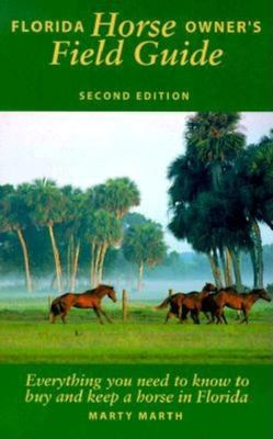 Florida Horse Owner's Field Guide 9781561641543