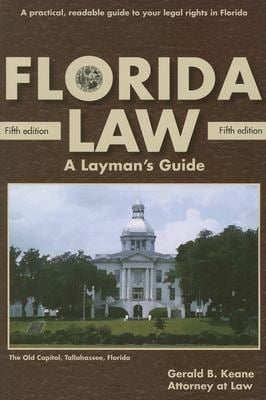 Florida Law: A Layman's Guide 9781561643950