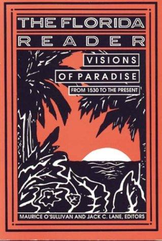 Florida Reader: Visions of Paradise 9781561640621