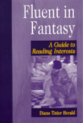 Fluent in Fantasy: A Guide to Reading Interests 9781563086557