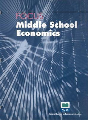 Focus: Middle School Economics 9781561834938