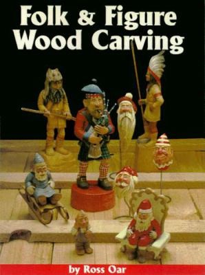 Folk & Figure Woodcarving 9781565231054