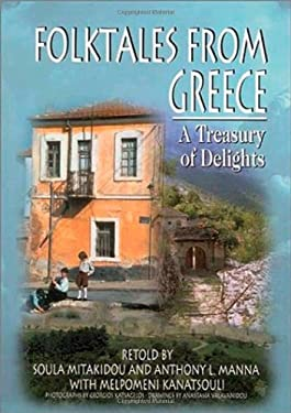 Folktales from Greece: A Treasury of Delights