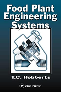 Food Plant Engineering Systems 9781566769693