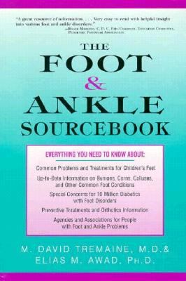 Foot and Ankle Sourcebook: Everything You Need to Know 9781565654389