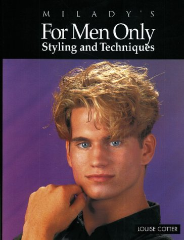 For Men Only: Styling and Techniques 9781562532031