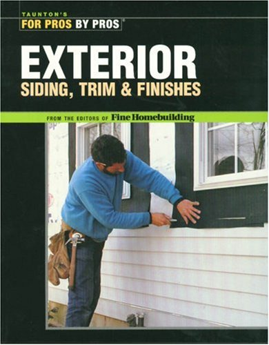Exterior Siding, Trim & Finishes 9781561586523