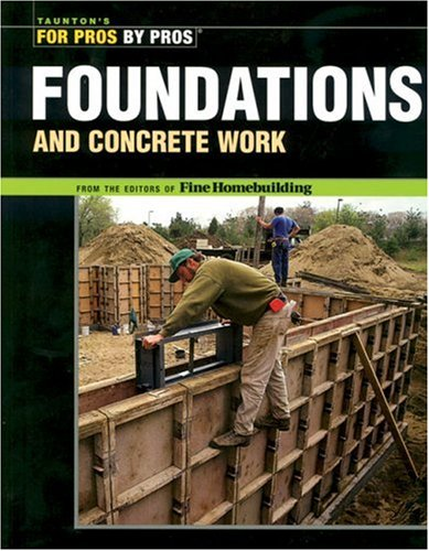 Foundations and Concrete Work 9781561585373