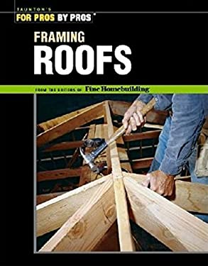 Framing Roofs 9781561585380