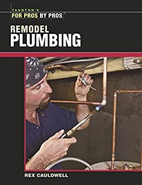 Remodel Plumbing 9781561586981