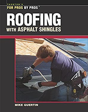 Roofing with Asphalt Shingles 9781561585311