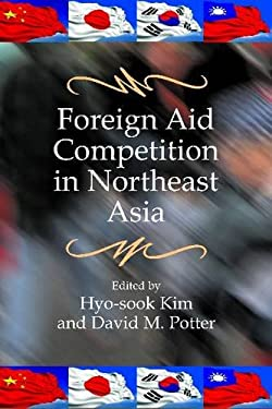 Foreign Aid Competition in Northeast Asia 9781565494954