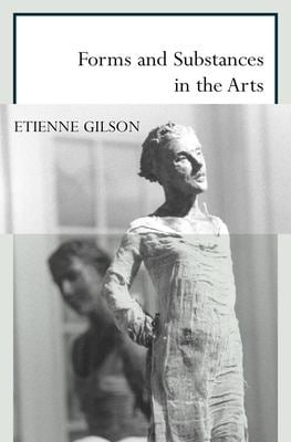 Forms and Substances in the Arts 9781564782540