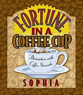 Fortune in a Coffee Cup 7016589