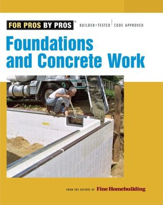 Foundations and Concrete Work 9781561589906